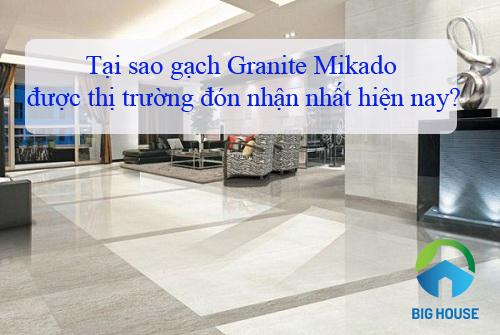 Những mẫu gạch granite Mikado Đẹp – Giá tốt nhất thị trường 2019