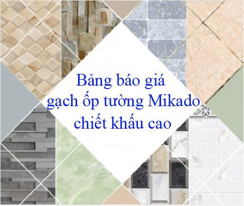 Bảng báo giá gạch ốp tường Mikado Quý I năm 2019 chi tiết nhất tại Big House