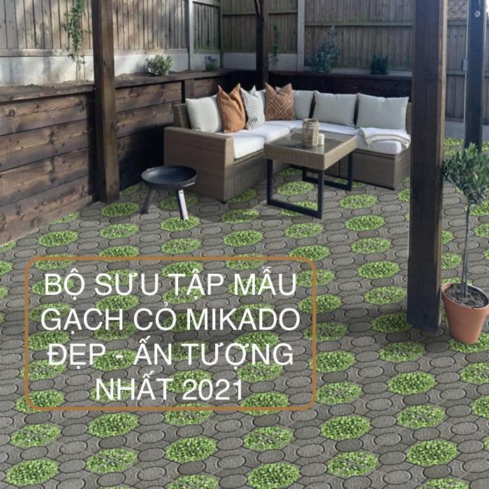 TOP 5 mẫu gạch cỏ Mikado Đẹp – Chống trơn – Giá rẻ nhất 2021