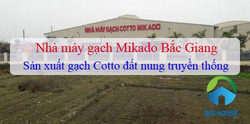 Nhà máy gạch Mikado Bắc Giang sản xuất gạch đất nung Cotto truyền thống