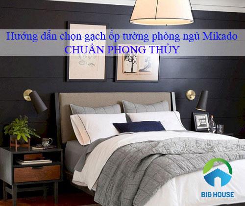 Hướng dẫn chọn gạch ốp tường phòng ngủ Mikado theo phong thủy
