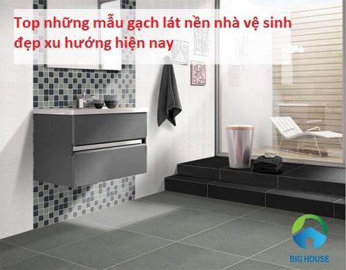 Gợi ý một số mẫu gạch lát nền nhà vệ sinh ẤN TƯỢNG nhất 2019