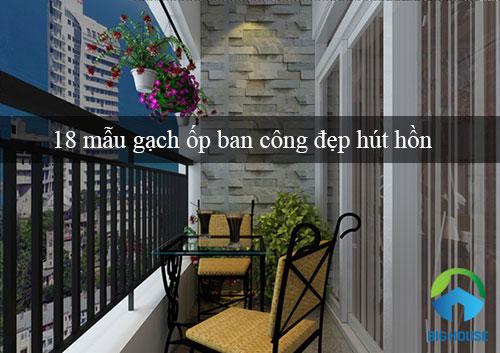 20++ mẫu gạch ốp ban công đẹp cho chung cư, biệt thự, nhà ống,…