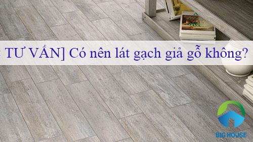 Có nên lát gạch giả gỗ không? TOP mẫu gạch đẹp và giá rẻ 2021