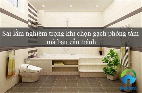 Những sai lầm nghiêm trọng khi chọn gạch phòng tắm mà bạn cần tránh
