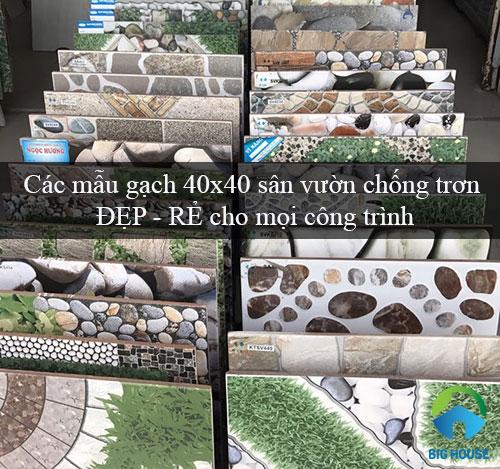 Các mẫu gạch 40×40 sân vườn chống trơn ĐẸP – RẺ cho mọi công trình