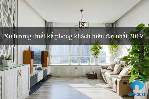 CẬP NHẬT xu hướng thiết kế phòng khách hiện đại nhất 2020