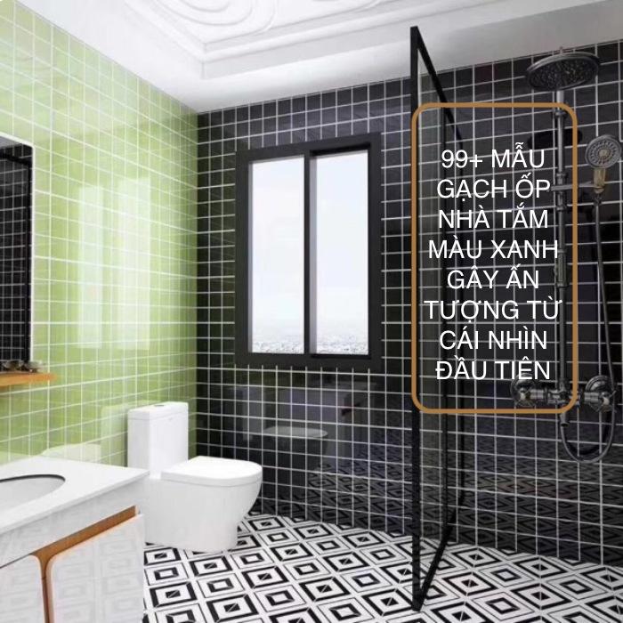 99+ Mẫu gạch ốp nhà tắm màu xanh ấn tượng nhất năm 2021