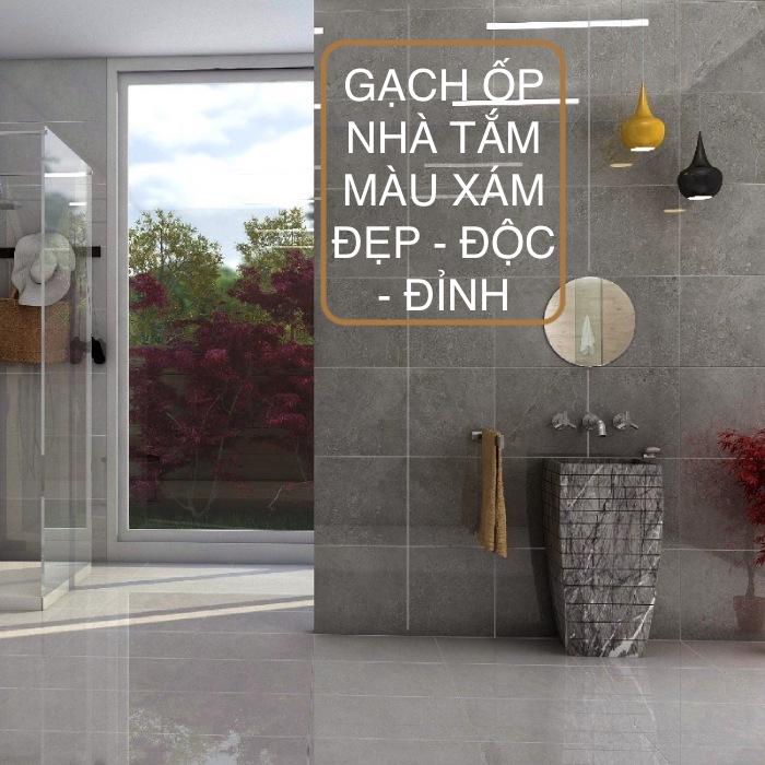 Top mẫu gạch ốp nhà tắm màu xám, ghi Đẹp – Cao cấp 2021