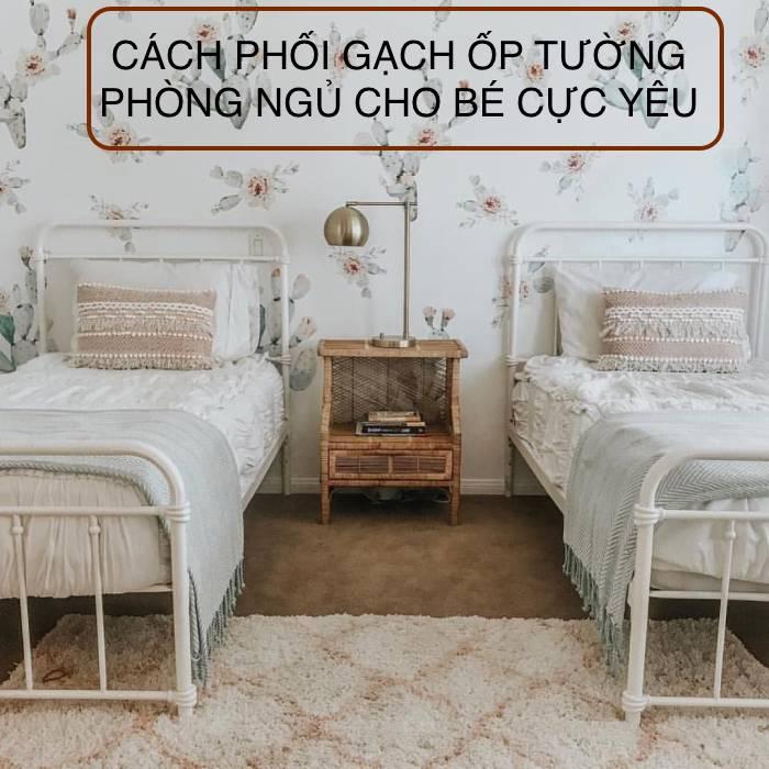 Ý tưởng phối gạch ốp tường phòng ngủ cho bé đẹp – đơn giản nhất